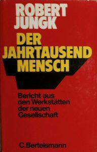 Robert Jungks Buch von 1973